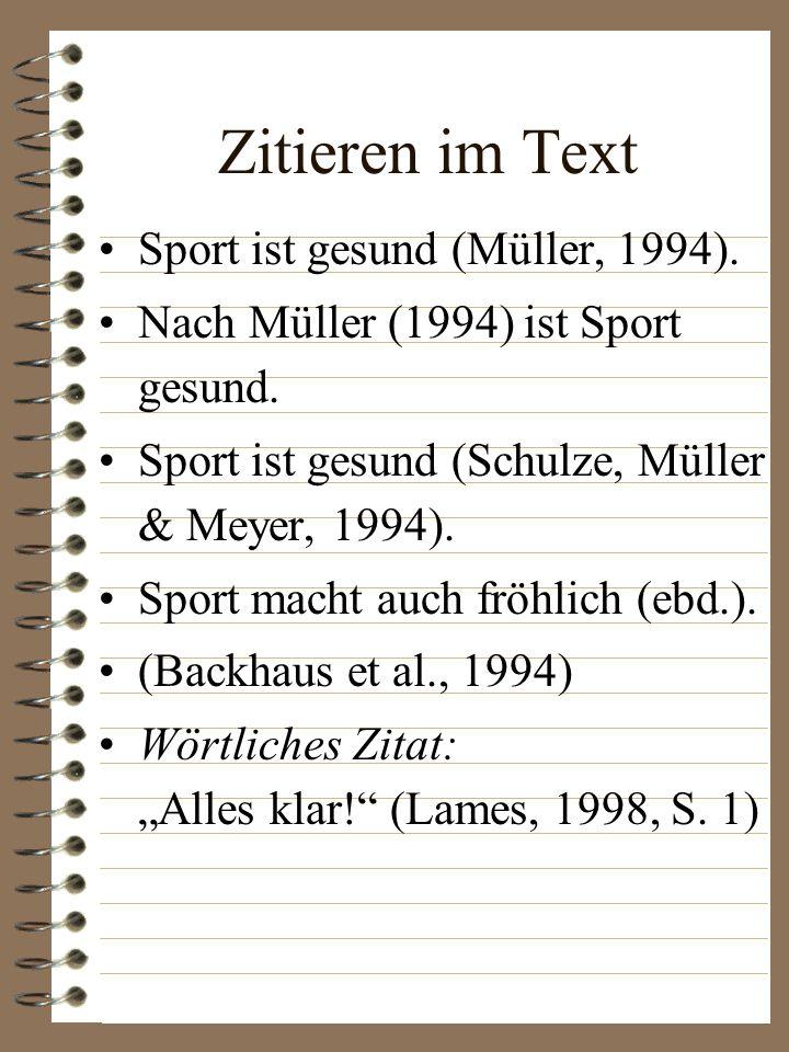 Zitationsstandard Definierte und dokumentierte Vorschriften zum Zitieren im Text Anfertigen eines Literaturverzeichnisses Sportwissenschaft: Standard