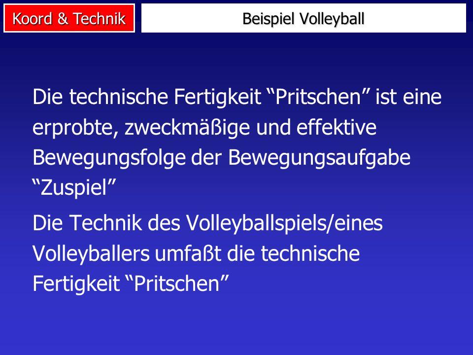 Koord & Technik Sportliche Technik ist eine Sammelbezeichnung für eine Reihe technischer Fertigkeiten eines Sportlers/einer Sportart Eine technische F