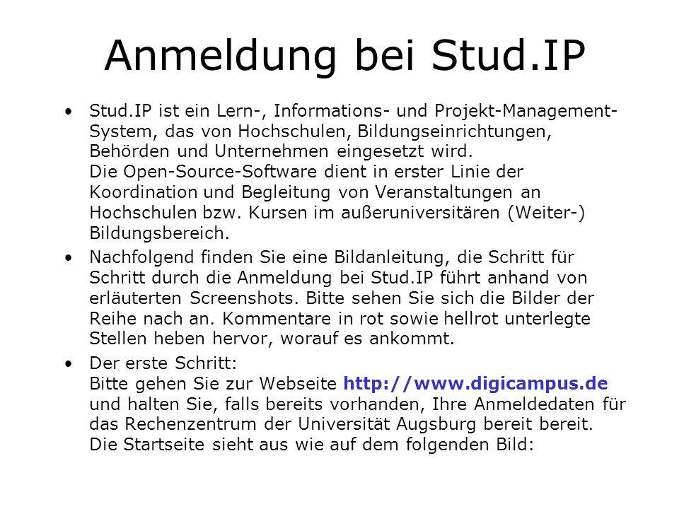 Anmeldung bei Stud.IP Stud.IP ist ein Lern-, Informations- und Projekt-Management- System, das von Hochschulen, Bildungseinrichtungen, Behörden und Un