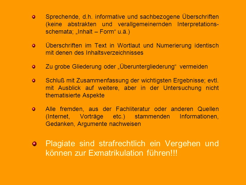 Sprechende, d.h. informative und sachbezogene Überschriften (keine abstrakten und verallgemeinernden Interpretations- schemata; Inhalt – Form u.ä.) Üb