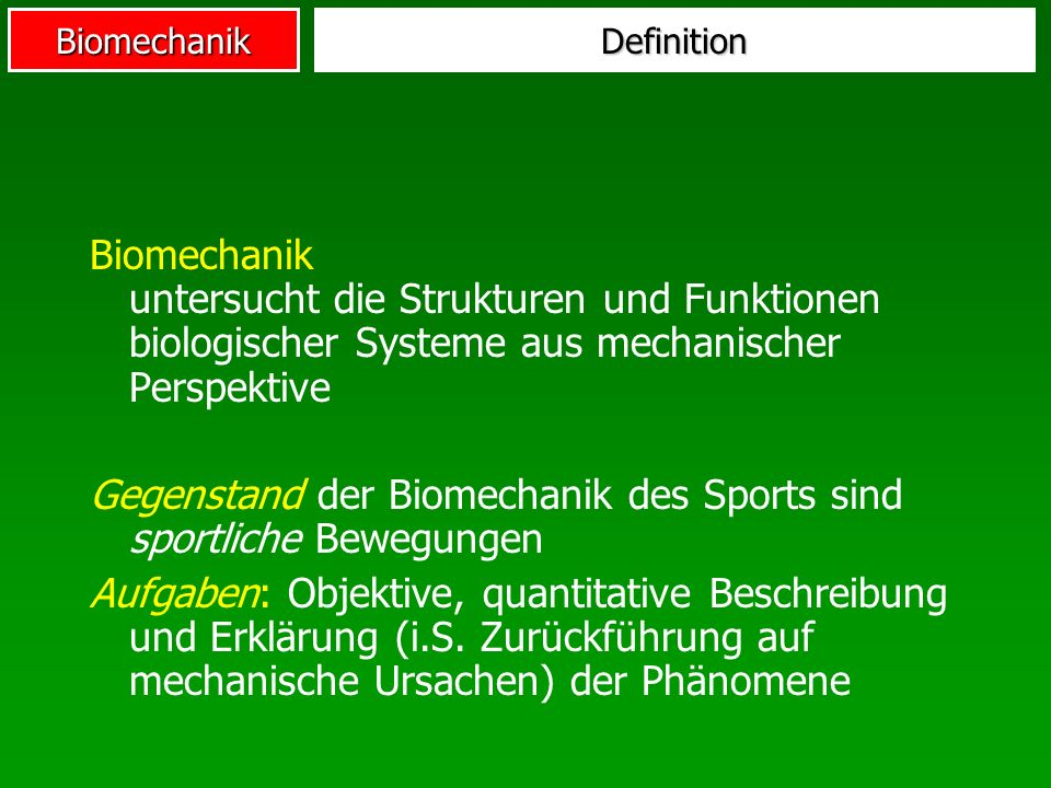 Biomechanik Messmethoden der Kinematik 1.