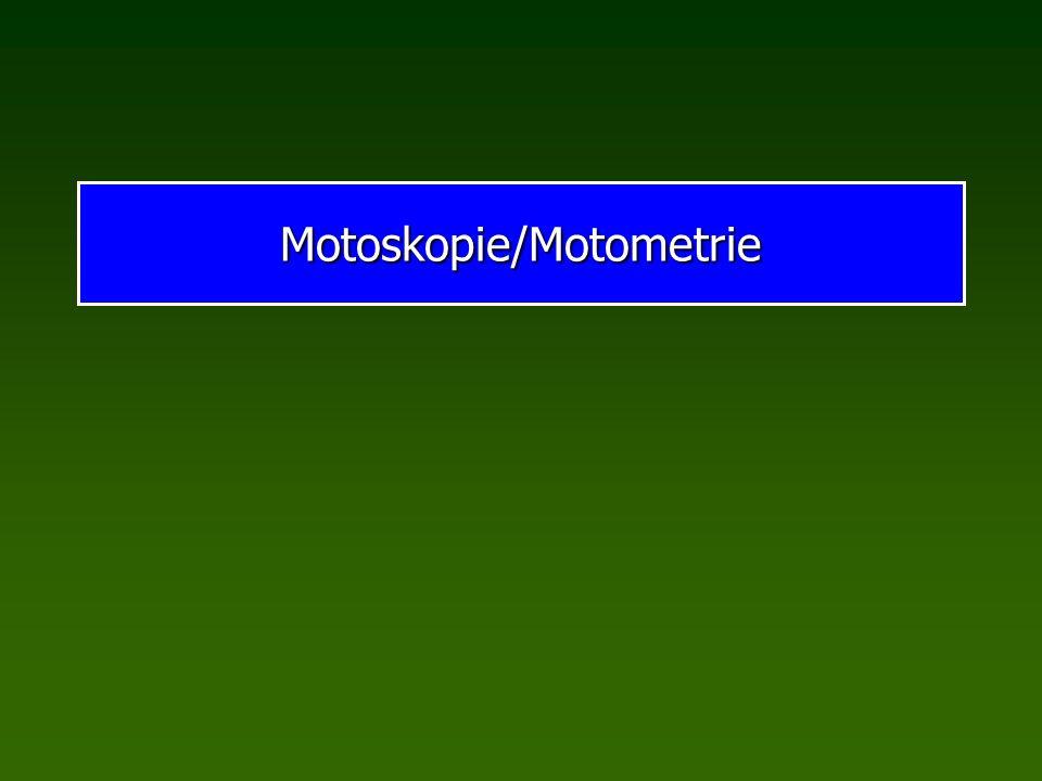 Motoskopie/Motometrie