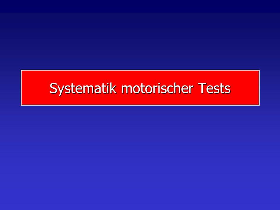 Systematik motorischer Tests