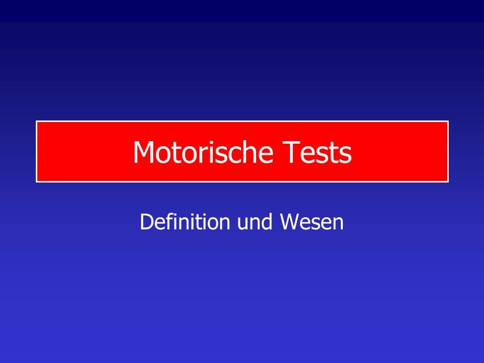Motorische Tests Definition und Wesen