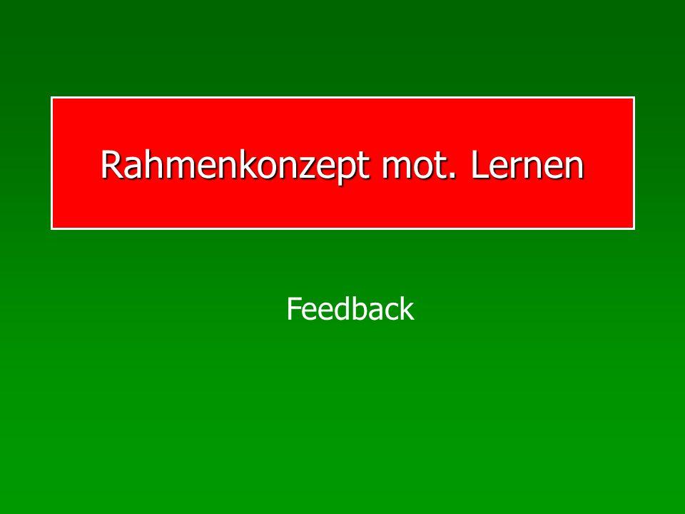 Rahmenkonzept mot. Lernen Feedback