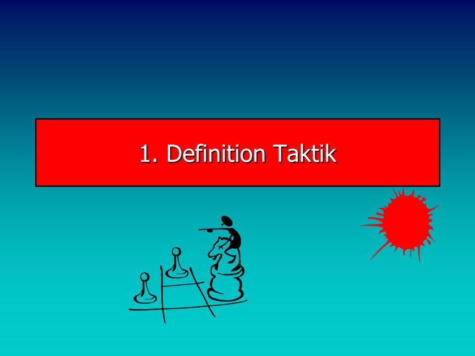 1. Definition Taktik
