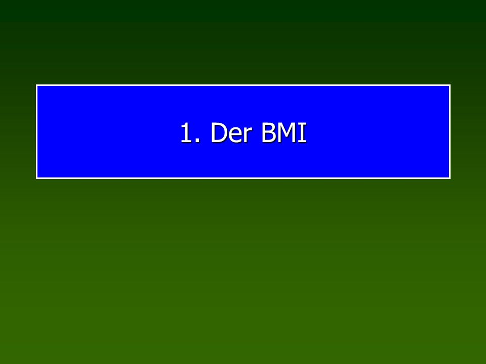 Körpergewicht Funktionale Normen für BMI BMI<18,5Untergewicht 18,5 < BMI < 25Normalgewicht 25 < BMI < 30Übergewicht, präadipös 30 < BMI < 35Adipositas, Stufe 1 35 < BMI < 40Adipositas, Stufe 2 40 < BMIAdipositas, Stufe 3
