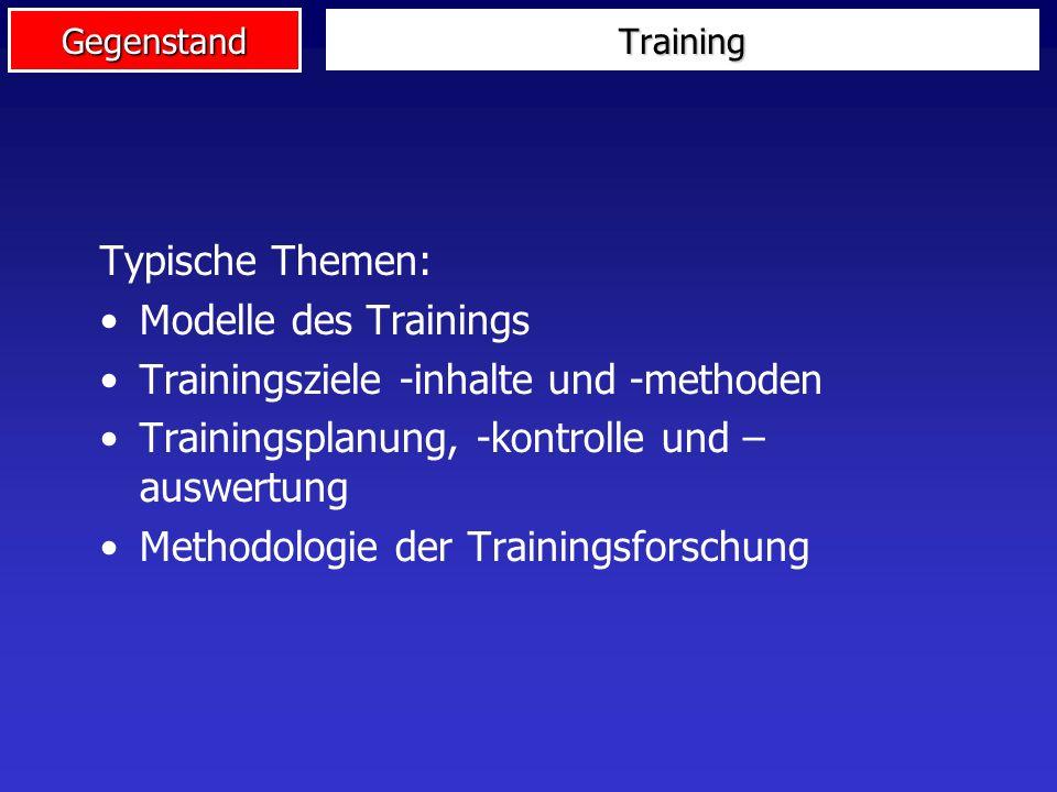 Gegenstand Gegenstandsbereiche der TRW Training Leistungsfähigkeit Wettkampf