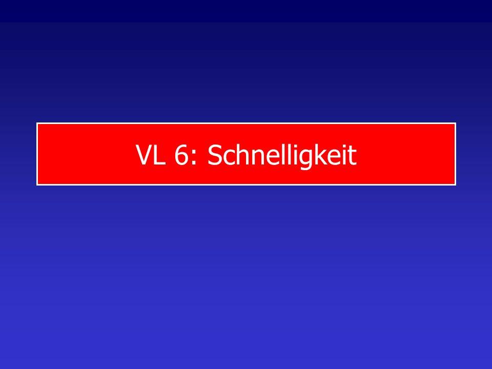 VL 6: Schnelligkeit