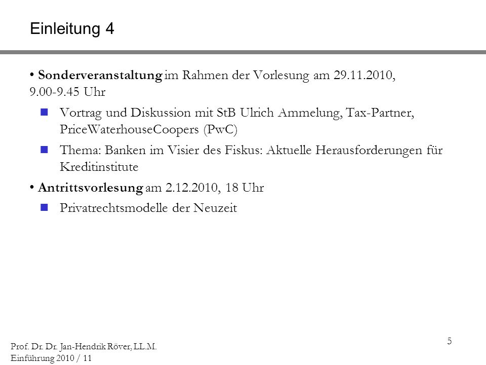 116 Prof.Dr. Dr. Jan-Hendrik Röver, LL.M.