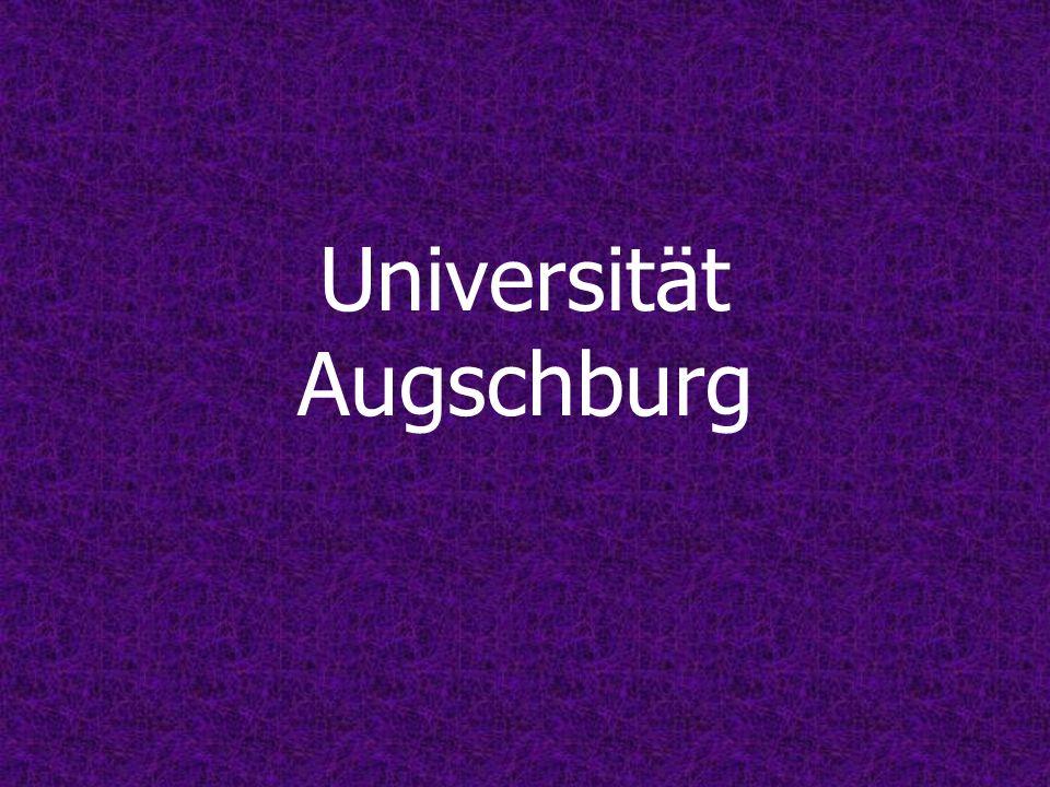 Struktur der Universität Augsburg Universitätsleitung Hochschulrat Präsident Prof.