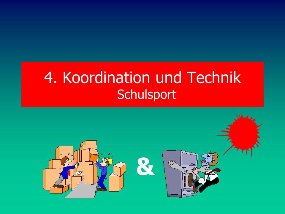 4. Koordination und Technik Schulsport &