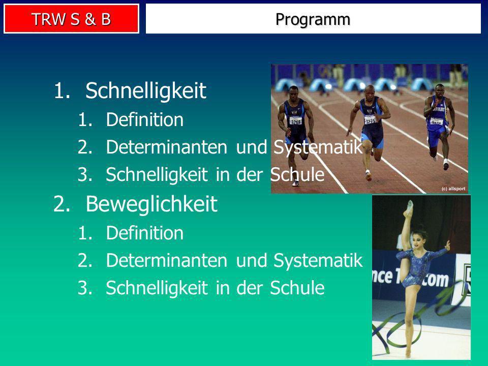 VL Trainings- und Bewegungswissenschaft 5. Schnelligkeit & Beweglichkeit