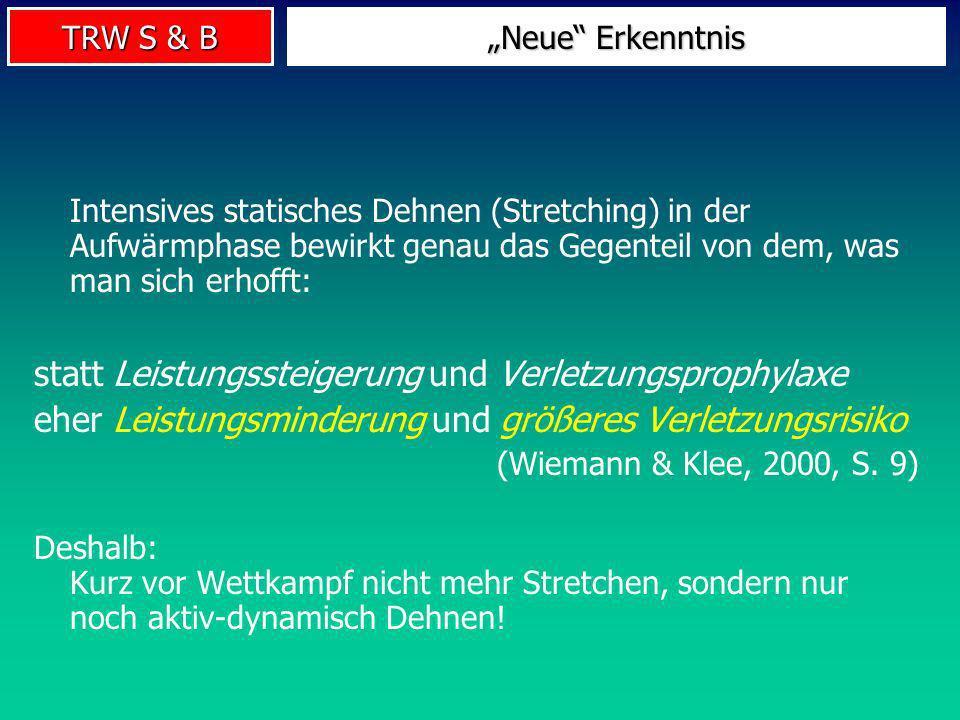 TRW S & B Methoden des Beweglichkeitstrainings Klassisches Stretching Antagonisten- Stretching Partner- Dehnungen Turnvater Jahn statisch dynamischpas