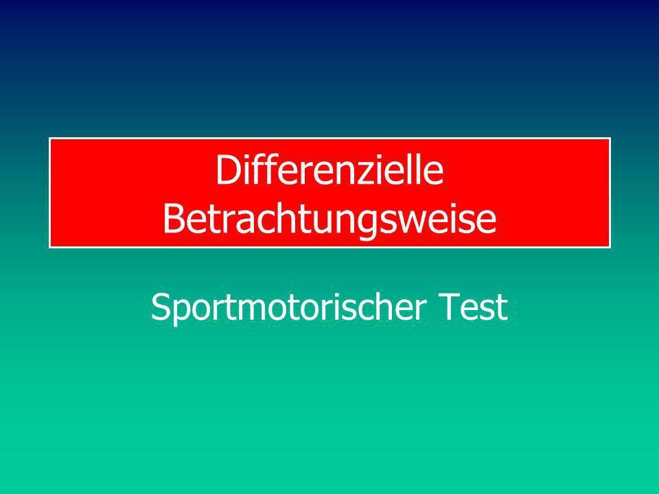 Differenzielle Betrachtungsweise Sportmotorischer Test