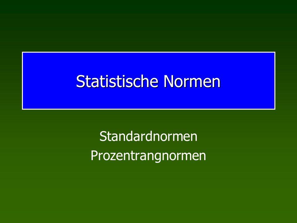 Statistische Normen Standardnormen Prozentrangnormen
