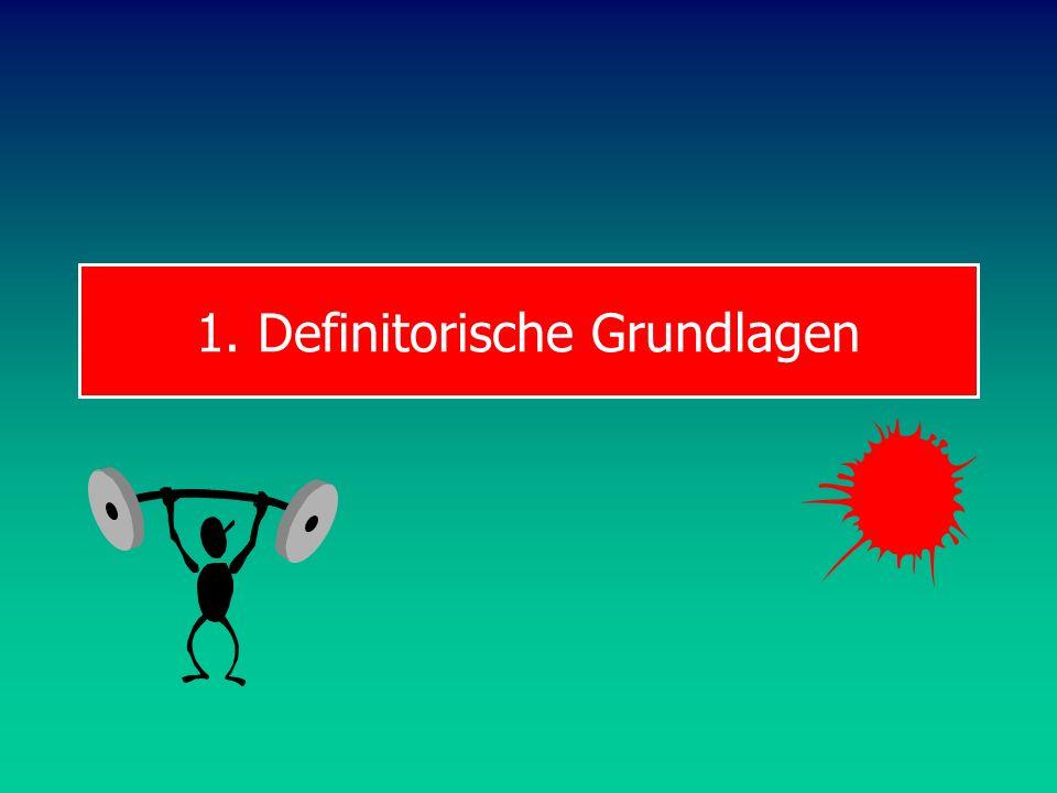 1. Definitorische Grundlagen