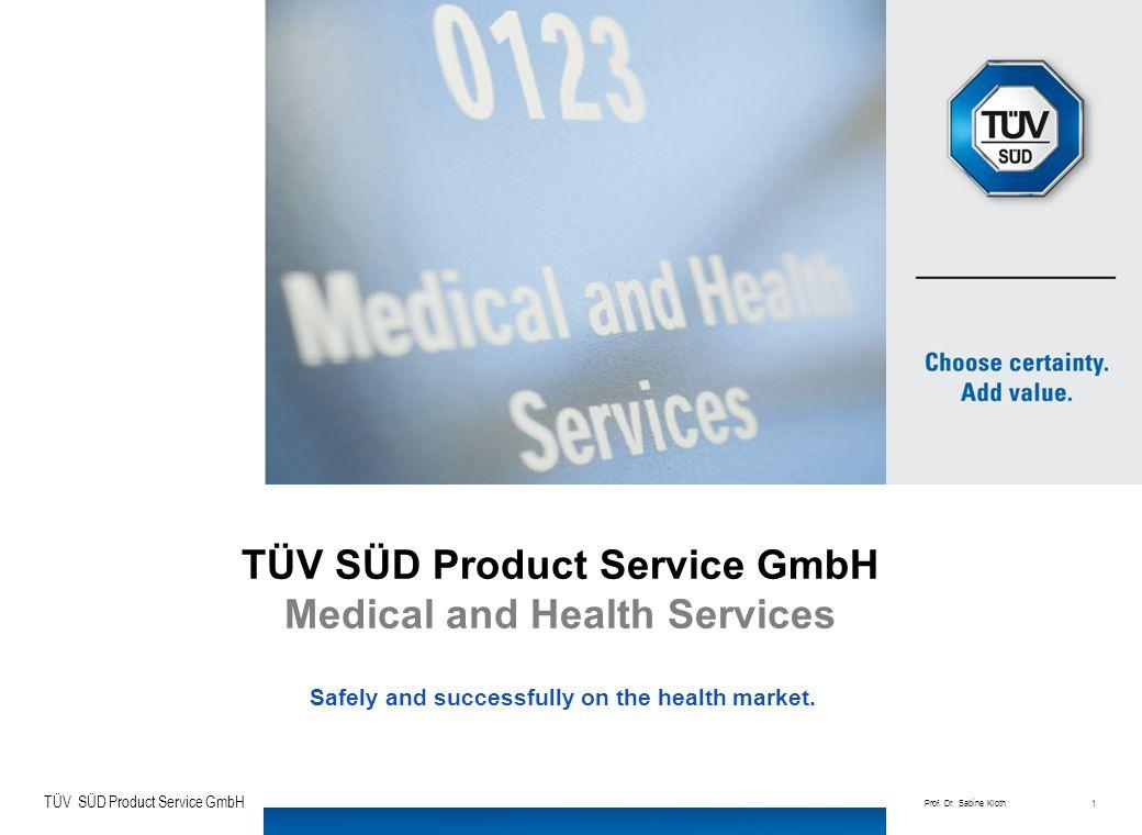 TÜV SÜD Product Service GmbH TÜV SÜD Gruppe Arzneimittel/Medizinprodukt-Kombinationen: Die Anforderungen einer heterogenen Produktgruppe an die klinische Bewertung durch die Benannte Stelle