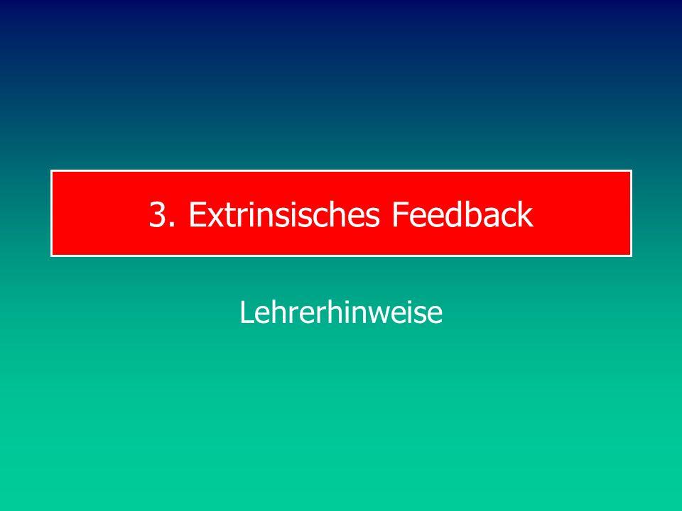 3. Extrinsisches Feedback Lehrerhinweise