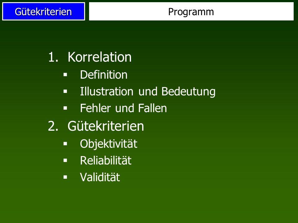 VL Diagnostische Kompetenz (Bewegungslehre 2) 3. Korrelation und Gütekriterien