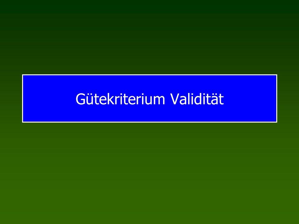 Gütekriterien Paralleltest-Reliabilität Übereinstimmung zweier Tests, die das selbe Konstrukt operationalisieren Messung: Korrelation zwischen Testreihen Split-Half Reliabilität Übereinstimmung von zwei Testteilen Messung: Korrelation zwischen Testteilen Messung der Reliabilität