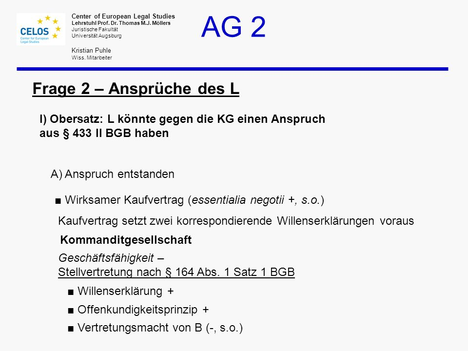 AG 2 Center of European Legal Studies Lehrstuhl Prof.