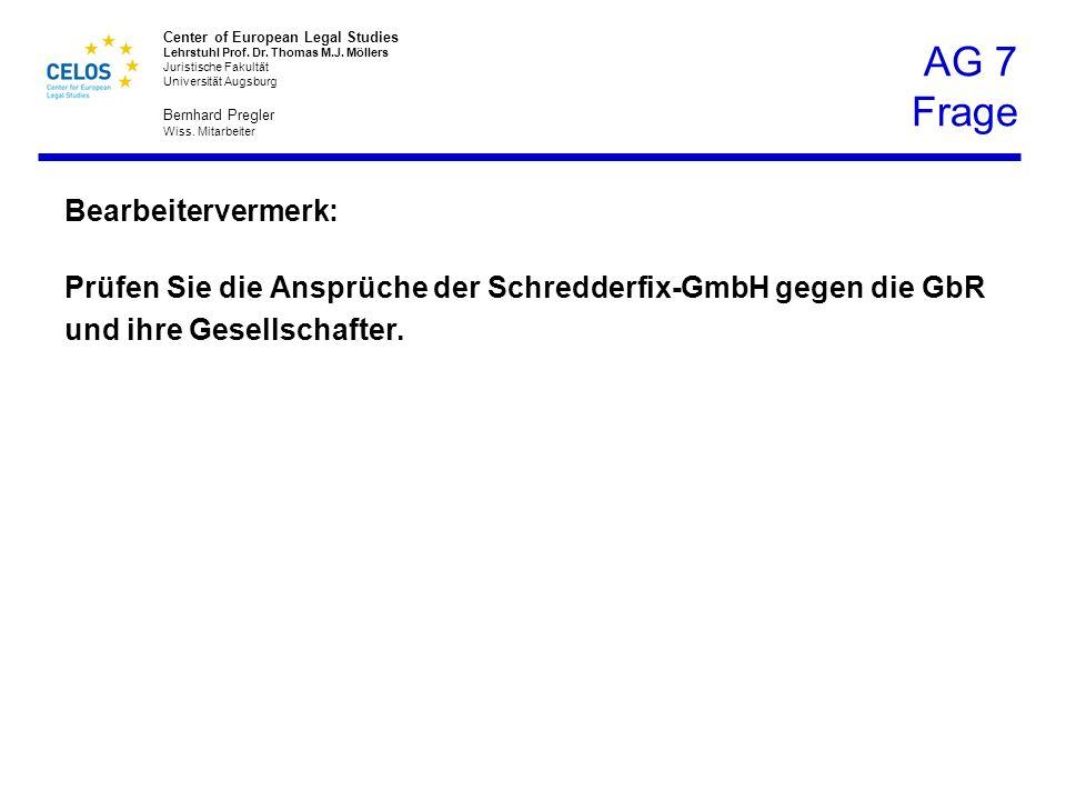 Center of European Legal Studies Lehrstuhl Prof.Dr.