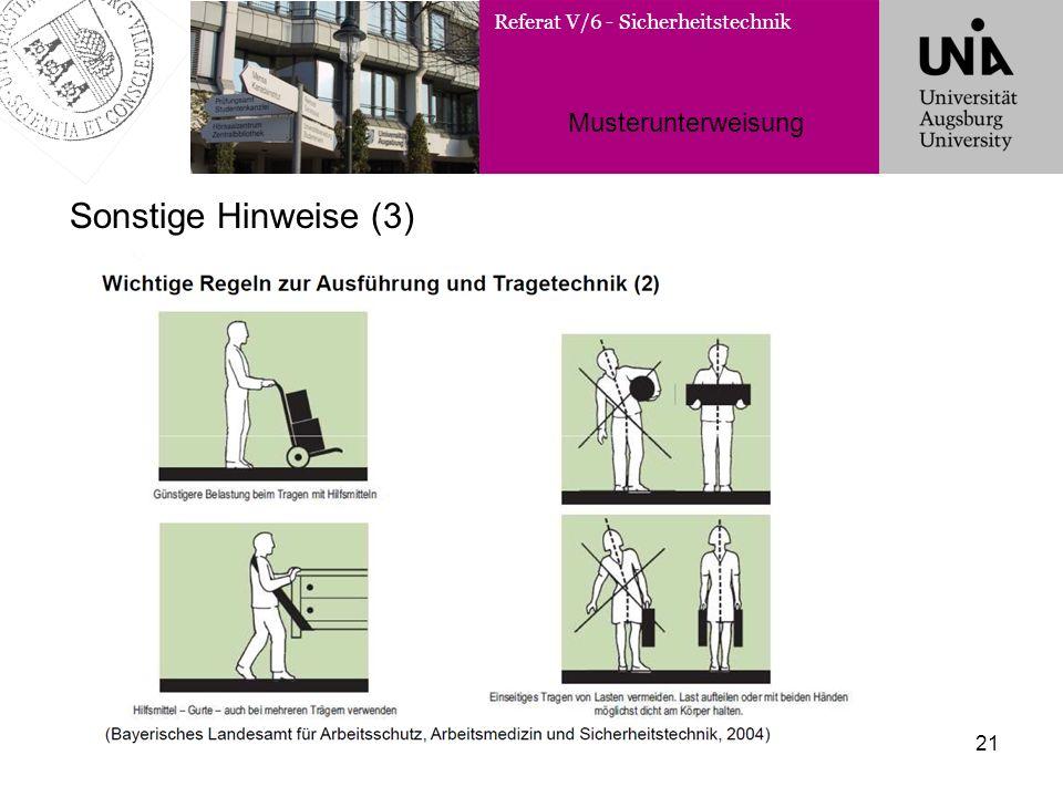 Referat V/6 - Sicherheitstechnik Musterunterweisung 21 Sonstige Hinweise (3)