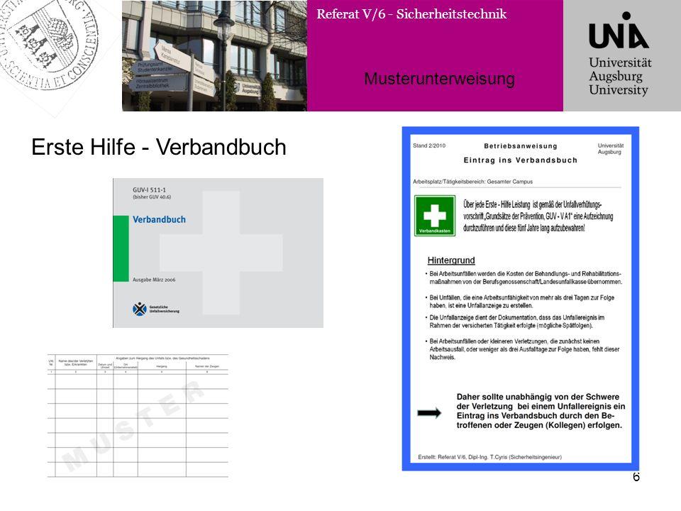 Referat V/6 - Sicherheitstechnik Musterunterweisung 6 Erste Hilfe - Verbandbuch