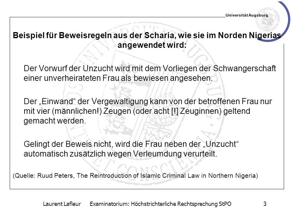 Laurent Lafleur Examinatorium: Höchstrichterliche Rechtsprechung StPO4 Grenzen der freien Beweiswürdigung –Regelungen über den Wahrheitsbeweis bei der Beleidigung, § 190 StGB.