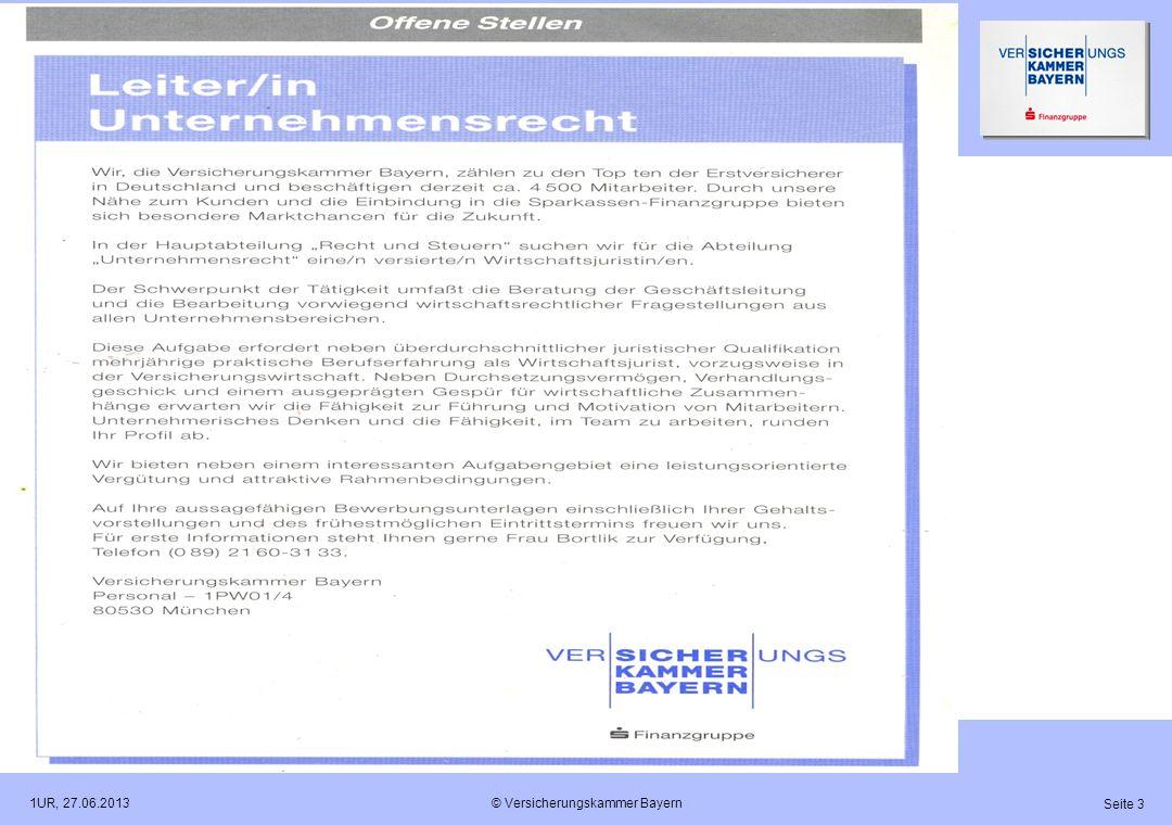 © Versicherungskammer Bayern Seite 3 1UR, 27.06.2013