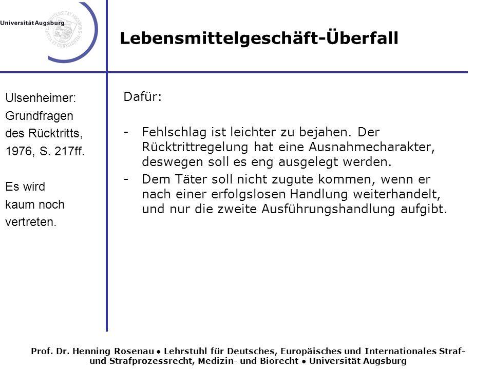 Lebensmittelgeschäft-Überfall Ulsenheimer: Grundfragen des Rücktritts, 1976, S.
