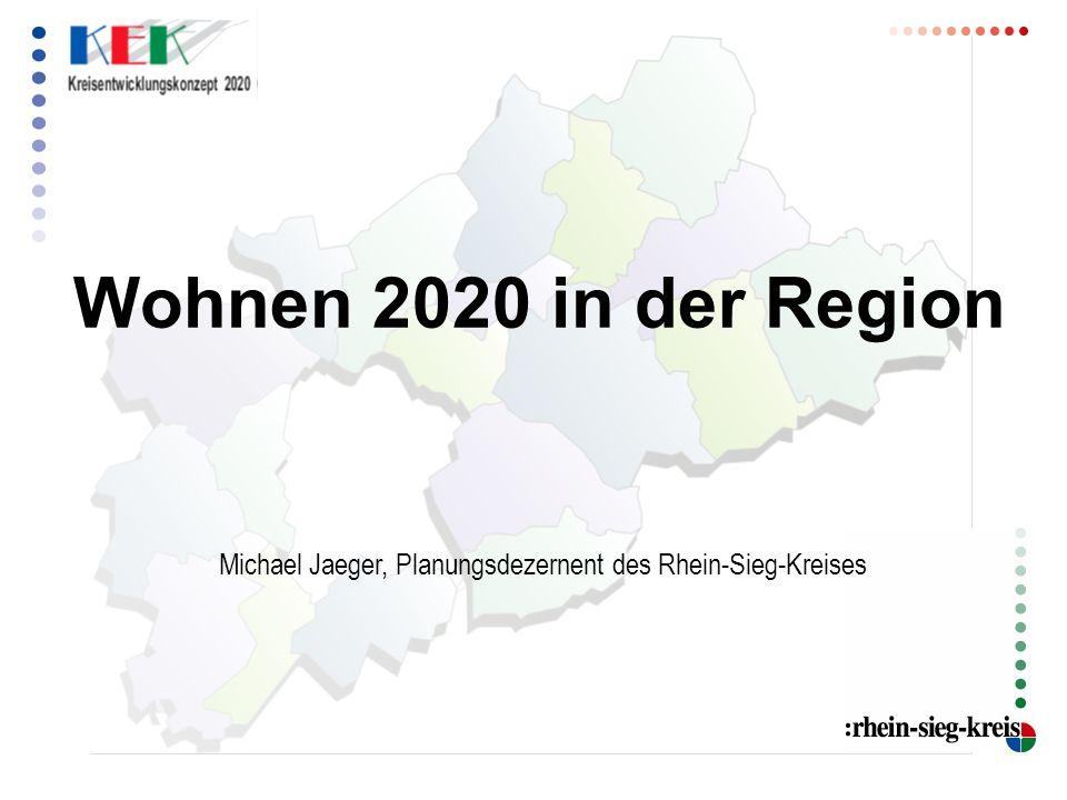 Wohnen 2020 in der Region Michael Jaeger, Planungsdezernent des Rhein-Sieg-Kreises