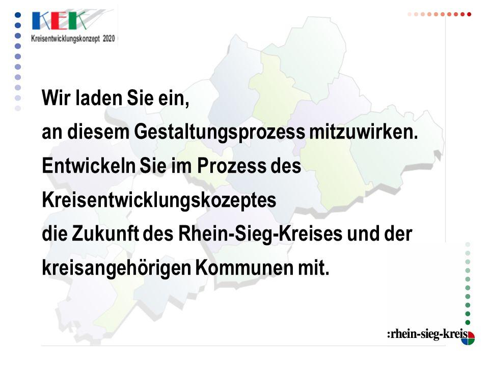 Wir laden Sie ein, an diesem Gestaltungsprozess mitzuwirken. Entwickeln Sie im Prozess des Kreisentwicklungskozeptes die Zukunft des Rhein-Sieg-Kreise