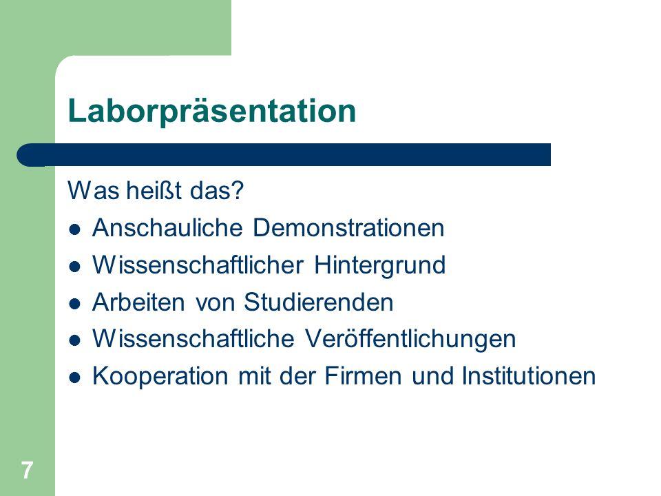 7 Laborpräsentation Was heißt das.