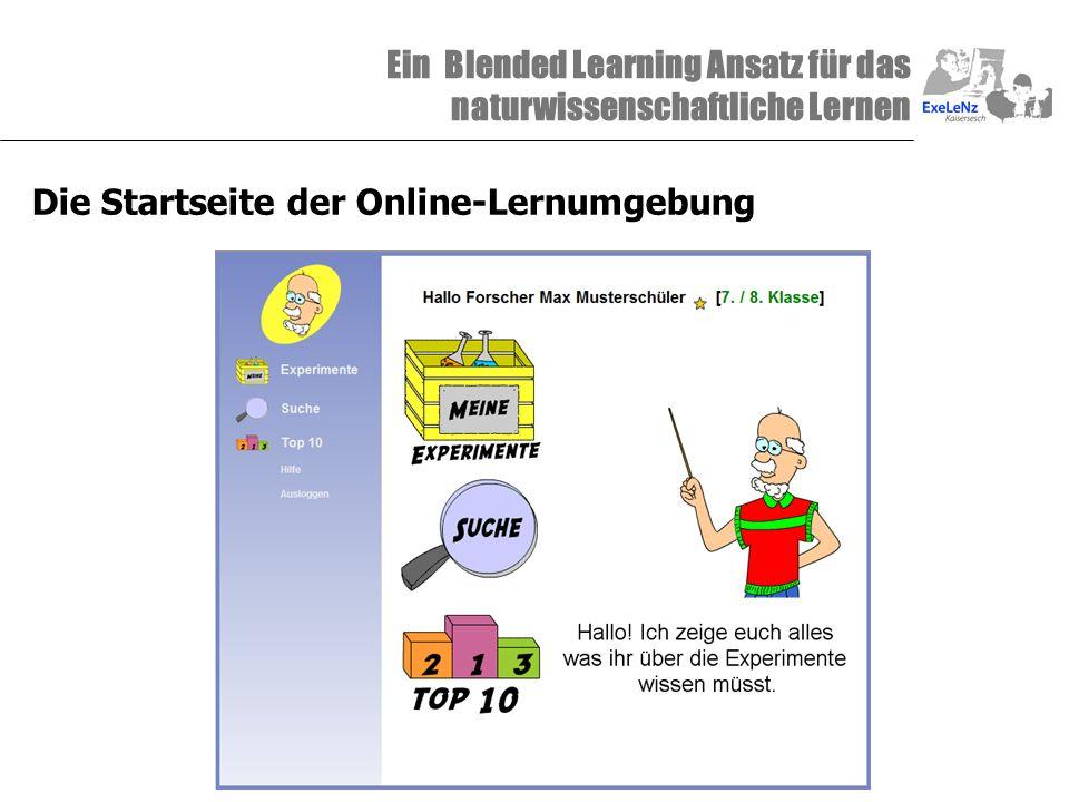 Ein Blended Learning Ansatz für das naturwissenschaftliche Lernen Die Startseite der Online-Lernumgebung