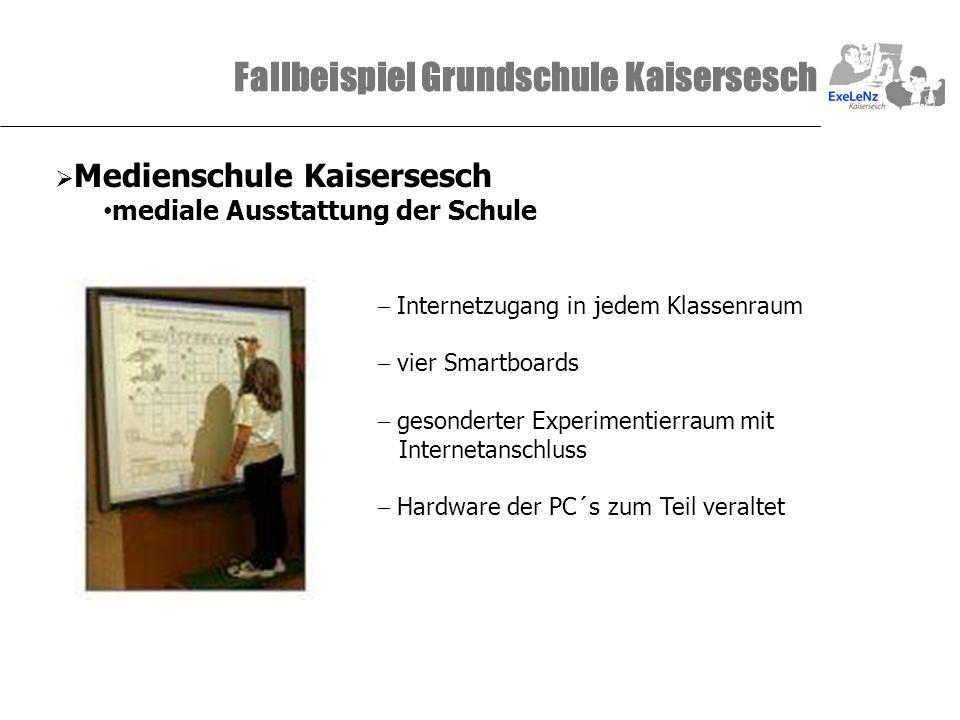 Fallbeispiel Grundschule Kaisersesch Medienschule Kaisersesch mediale Ausstattung der Schule Internetzugang in jedem Klassenraum vier Smartboards geso