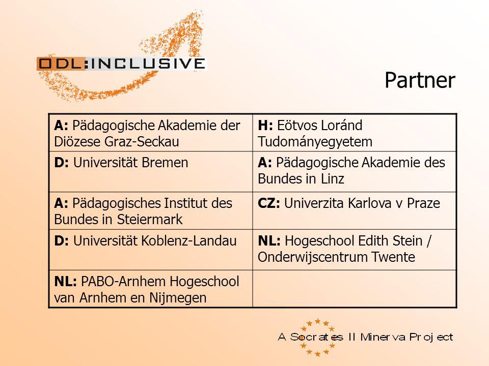 Partner A: Pädagogische Akademie der Diözese Graz-Seckau H: Eötvos Loránd Tudományegyetem D: Universität BremenA: Pädagogische Akademie des Bundes in
