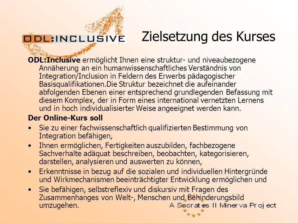 Zielsetzung des Kurses ODL:Inclusive ermöglicht Ihnen eine struktur- und niveaubezogene Annäherung an ein humanwissenschaftliches Verständnis von Inte