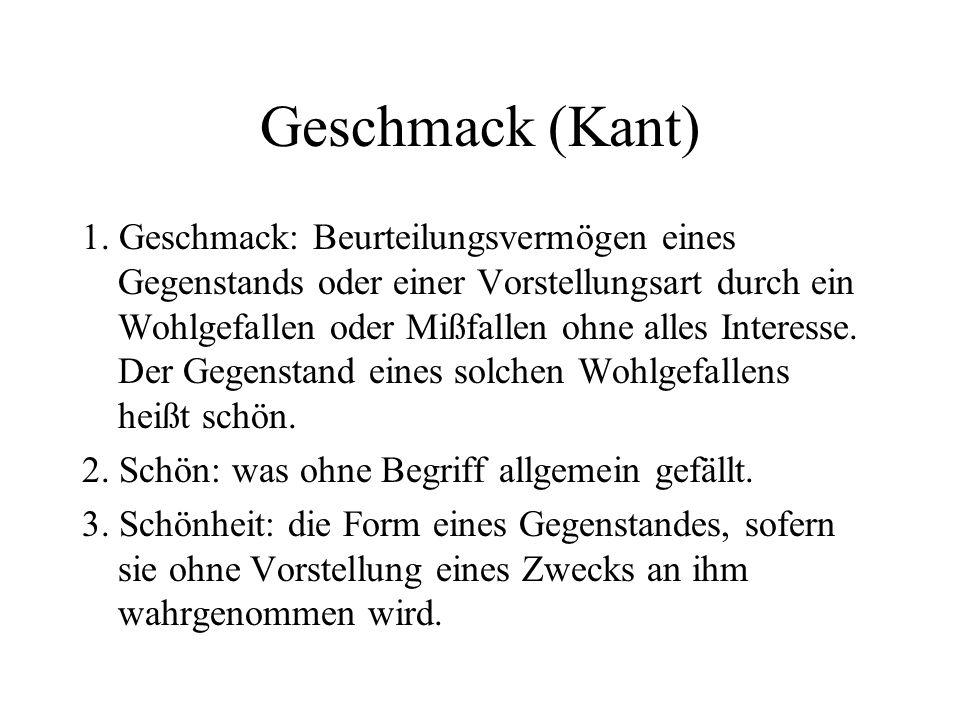 Geschmack (Kant) 1.