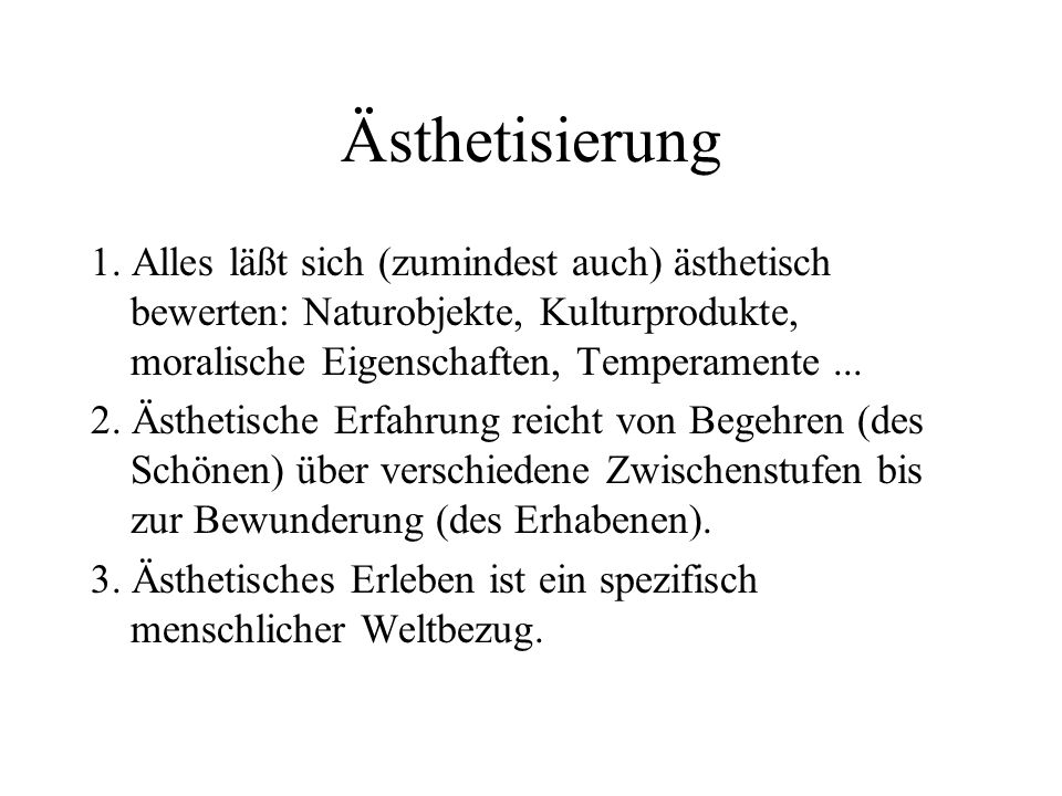 Ästhetisierung 1.