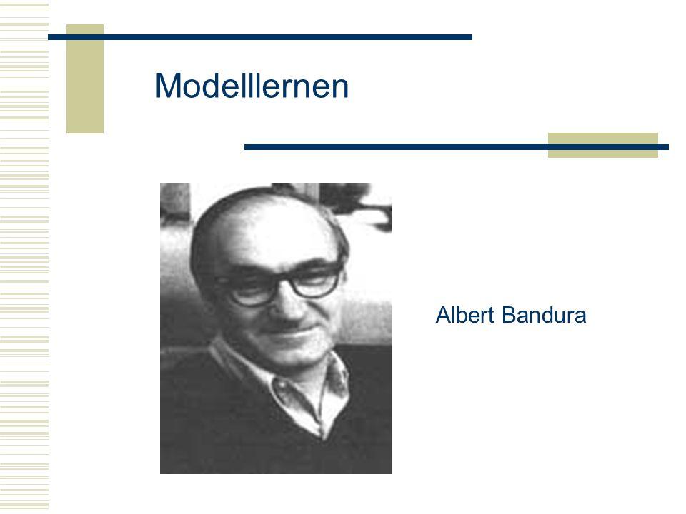 Albert Bandura Modelllernen