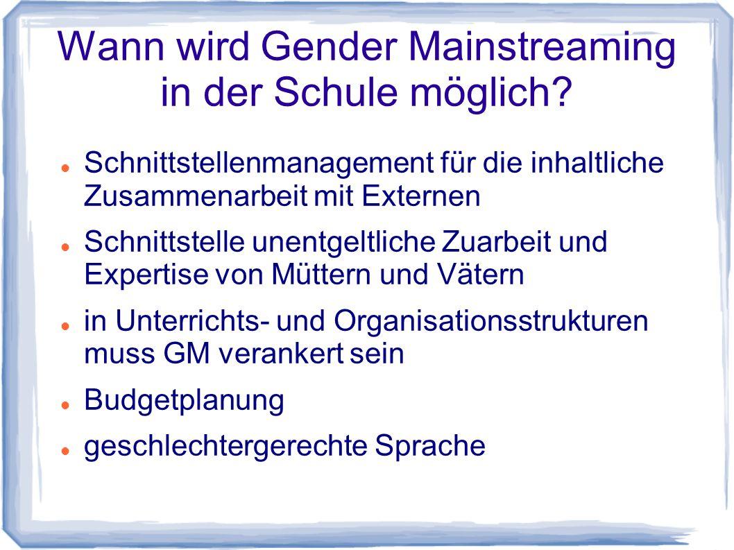 Wann wird Gender Mainstreaming in der Schule möglich.