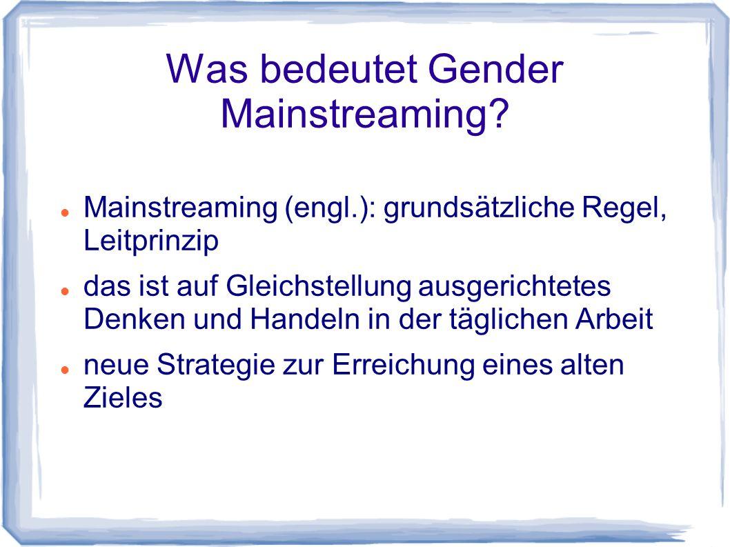 Was bedeutet Gender Mainstreaming.