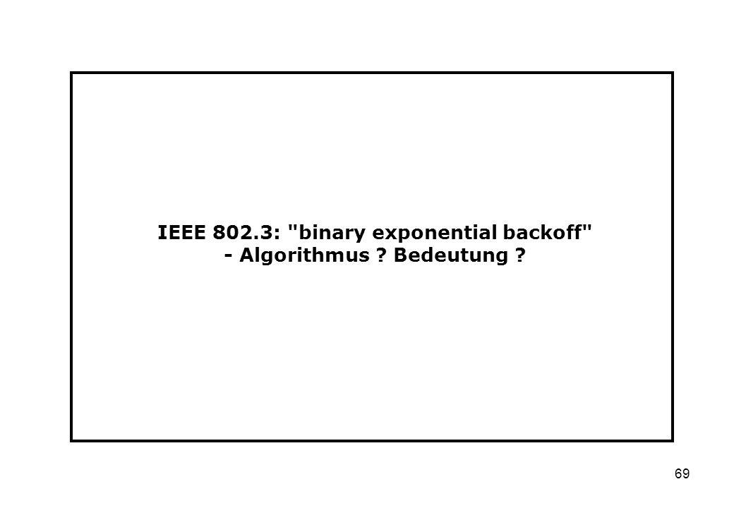 69 IEEE 802.3:
