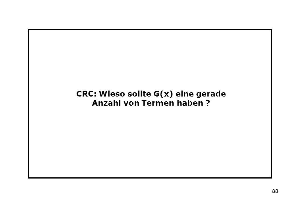 88 CRC: Wieso sollte G(x) eine gerade Anzahl von Termen haben ?