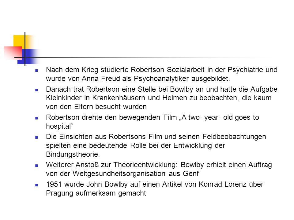 Nach dem Krieg studierte Robertson Sozialarbeit in der Psychiatrie und wurde von Anna Freud als Psychoanalytiker ausgebildet. Danach trat Robertson ei