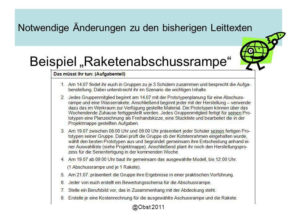 @Obst 2011 Notwendige Änderungen zu den bisherigen Leittexten Beispiel Raketenabschussrampe
