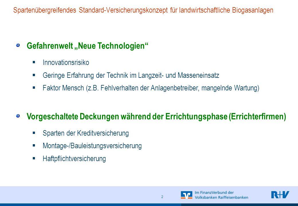2 Gefahrenwelt Neue Technologien Innovationsrisiko Geringe Erfahrung der Technik im Langzeit- und Masseneinsatz Faktor Mensch (z.B.