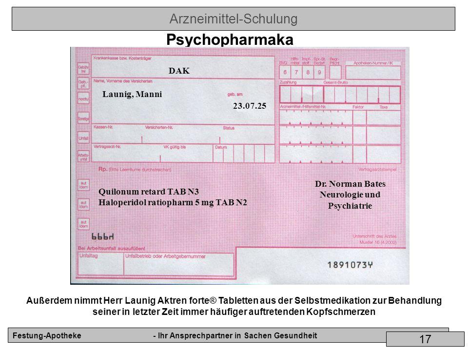 Arzneimittel-Schulung Festung-Apotheke- Ihr Ansprechpartner in Sachen Gesundheit 17 Psychopharmaka Launig, Manni 23.07.25 Quilonum retard TAB N3 Halop